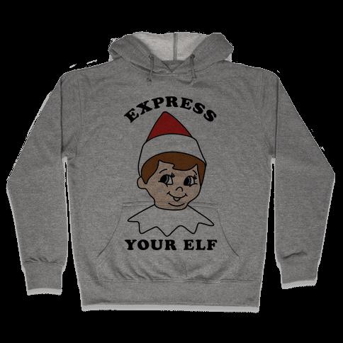 Express Your Elf Hooded Sweatshirt