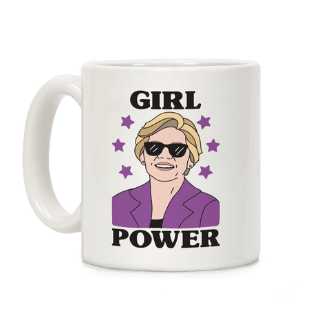Girl Power Elizabeth Warren Coffee Mug