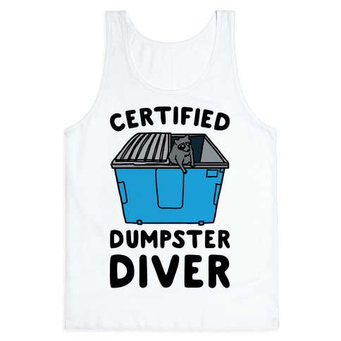 Certified Dumpster Diver Tank Top