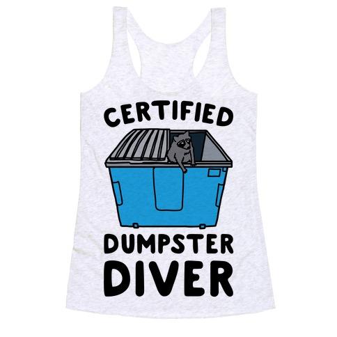 Certified Dumpster Diver Racerback Tank Top