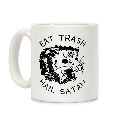Eat Trash Hail Satan Possum Coffee Mug