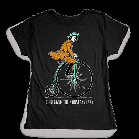 Disregard The Constabulary Womens T-Shirt
