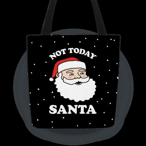 Not Today Santa