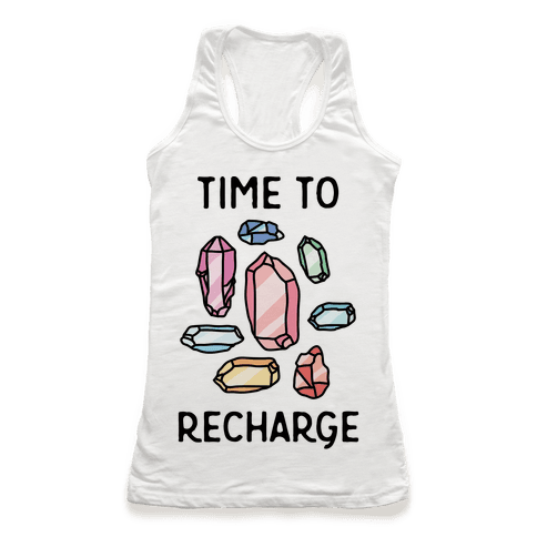 Time To Recharge Racerback Tank Top