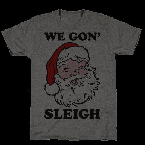 We Gon Sleigh Santa