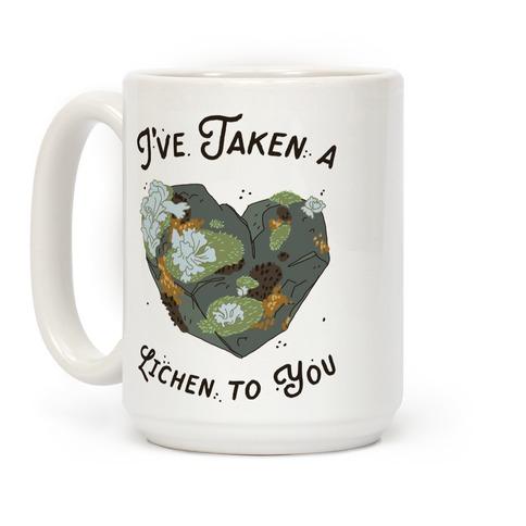 I've Taken a Lichen to You Coffee Mug