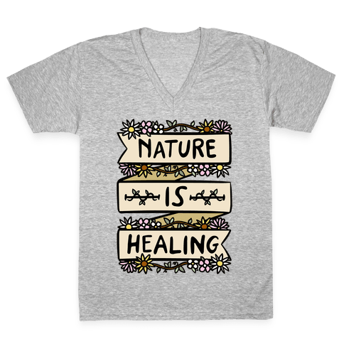 Nature Is Healing V-Neck Tee Shirt