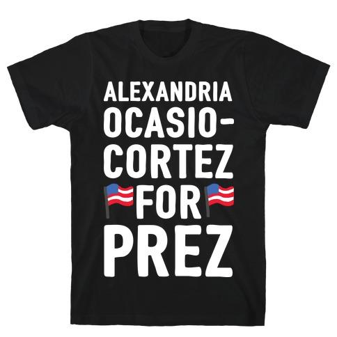 Alexandria Ocasio-Cortez For Prez Mens T-Shirt