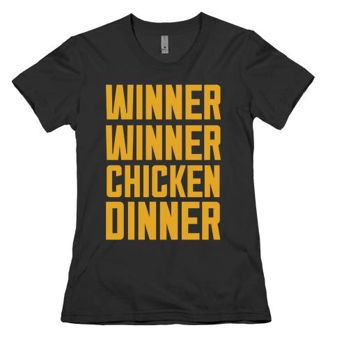 Winner Winner Chicken Dinner Womens T-Shirt