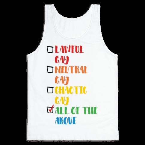 Lawful Gay Neutral Gay Chaotic Gay Tank Top