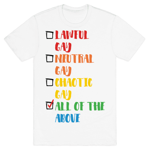 Lawful Gay Neutral Gay Chaotic Gay Mens T-Shirt