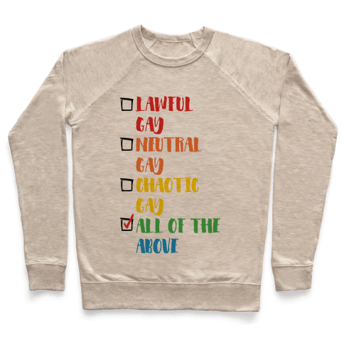 Lawful Gay Neutral Gay Chaotic Gay Pullover