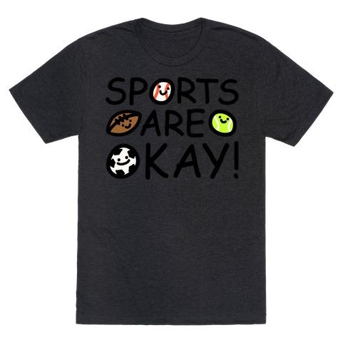 Sports Are Okay White Print T-Shirt