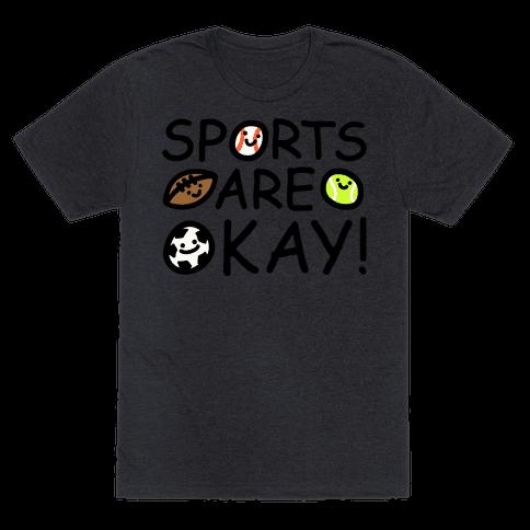 Sports Are Okay White Print Mens/Unisex T-Shirt