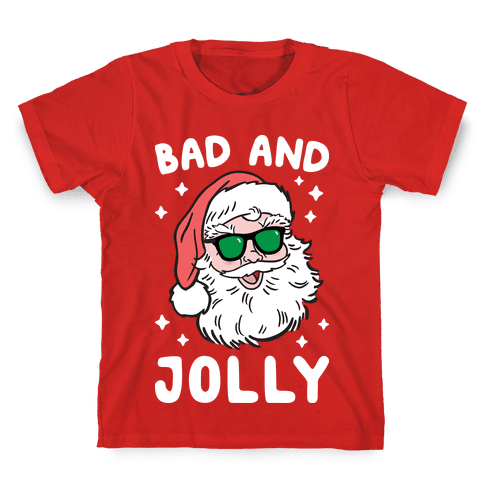 Bad And Jolly Kids T-Shirt