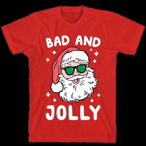 Bad And Jolly Mens T-Shirt