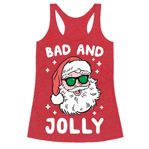 Bad And Jolly Racerback Tank Top