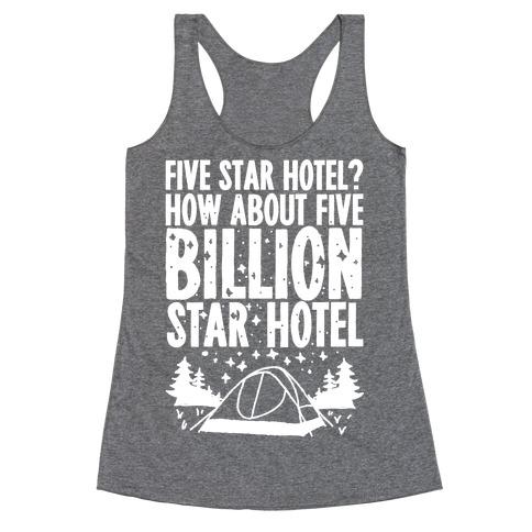 Five Billion Star Hotel Racerback Tank Top