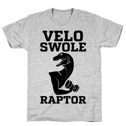 Velo-Swole-Raptor T-Shirt