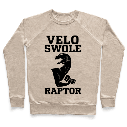 Velo-Swole-Raptor Pullover