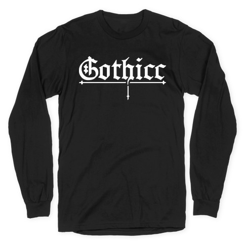 Gothicc Long Sleeve T-Shirt