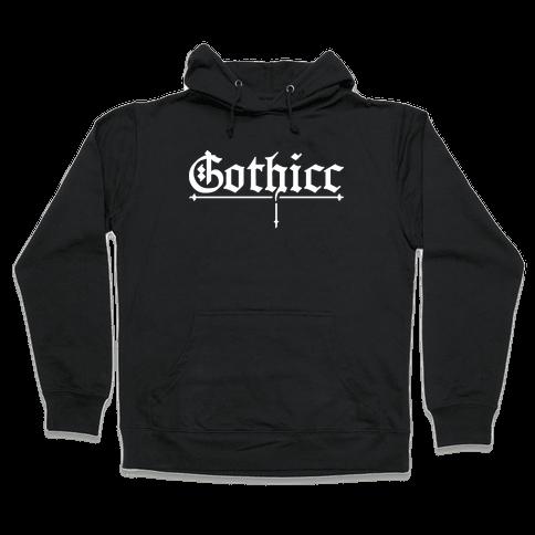 Gothicc Hooded Sweatshirt