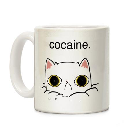 Kitty! No Cocaine!! Coffee Mug
