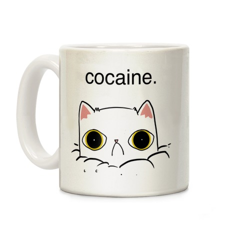 Kitty! No Cocaine!! Coffee Mug