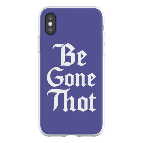 Begone THOT Phone Flexi-Case