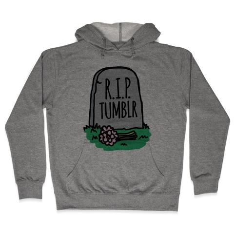 R.I.P. Tumblr Hooded Sweatshirt