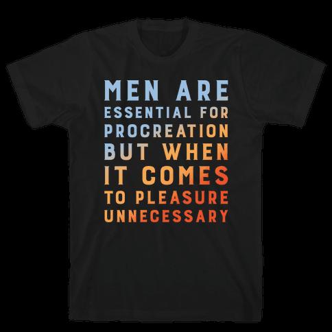 Men Aren't Necessary Quote White Print Mens T-Shirt