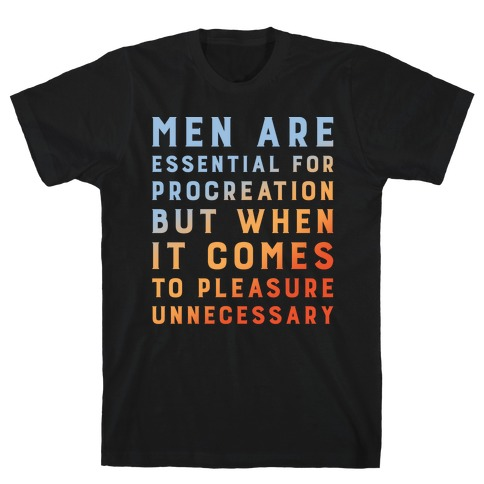 Men Aren't Necessary Quote White Print T-Shirt