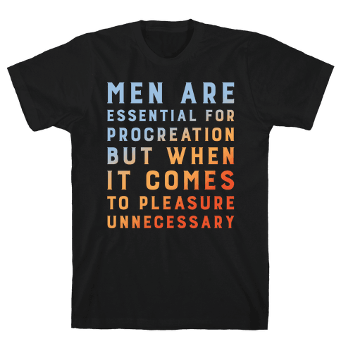 Men Aren't Necessary Quote White Print Mens T-Shirt