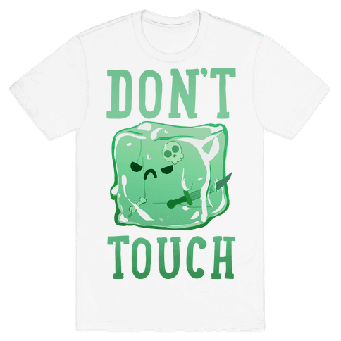 Don't Touch The Gelatinous Cube Mens T-Shirt