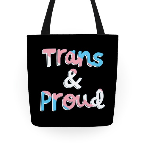 Trans & Proud Tote