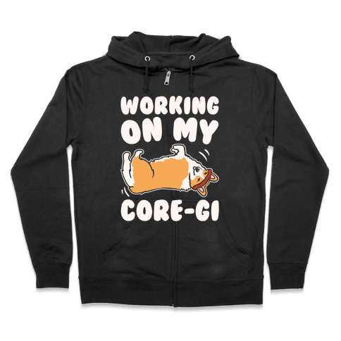 Working On My Core-gi Parody White Print Zip Hoodie