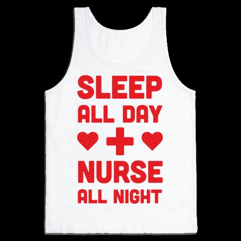 Sleep All Day Nurse All Night Tank Top
