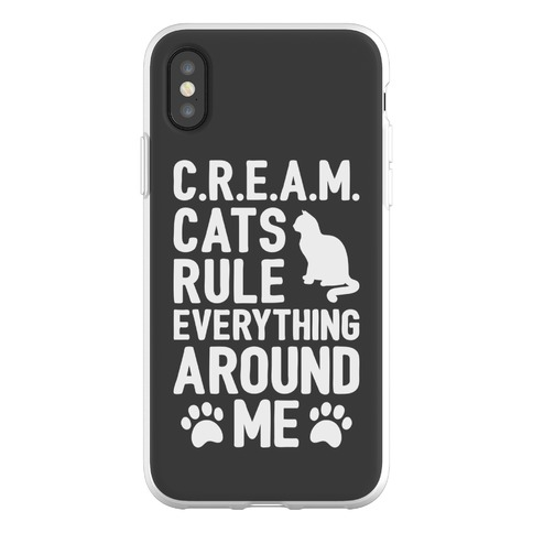 Cats Rule Everything Around Me Phone Flexi-Case