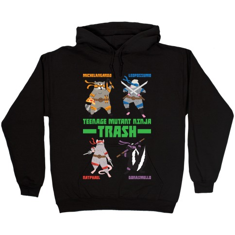 Teenage Mutant Ninja Trash TMNT Parody Hooded Sweatshirt