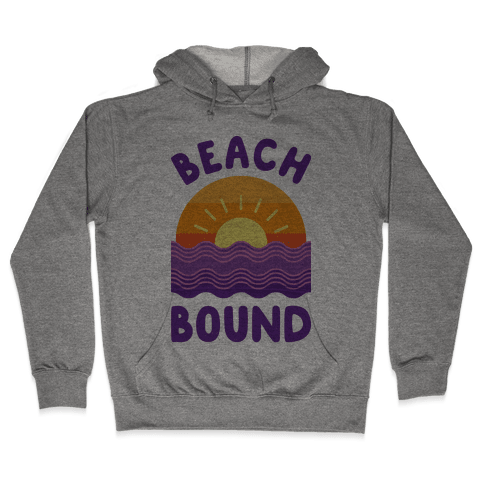 Beach Bound Hooded Sweatshirt