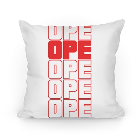 Ope Ope Ope Pillow