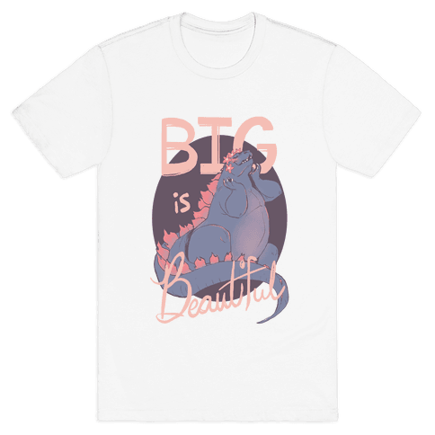 Big Is Beautiful  Mens T-Shirt