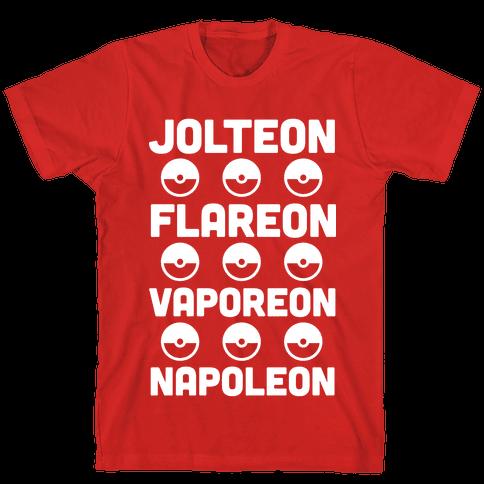 Jolteon Flareon Vaporeon Napoleon Mens T-Shirt