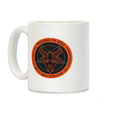 Welcome To Hell Tourism Coffee Mug