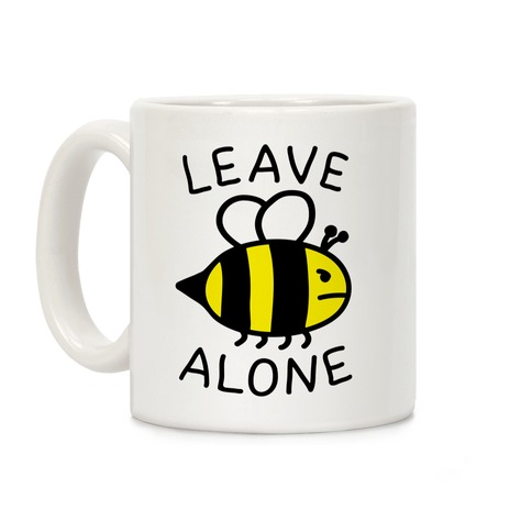 Leave Bee Alone Coffee Mug