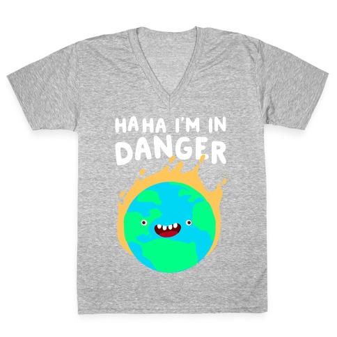 Ha ha I'm in Danger Earth V-Neck Tee Shirt