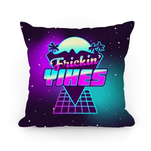 Frickin' YIKES Retro Wave Pillow