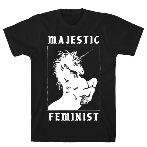 Majestic Feminist  T-Shirt