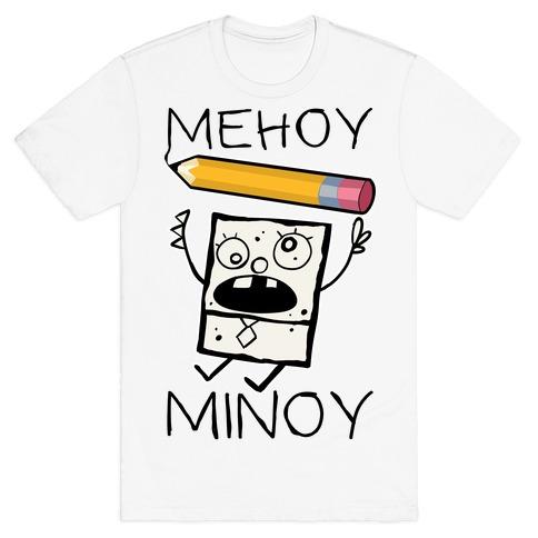 Mehoy Menoy T-Shirt