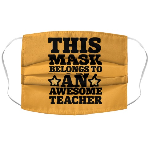 This Mask Belongs To An Awesome Teacher Accordion Face Mask
